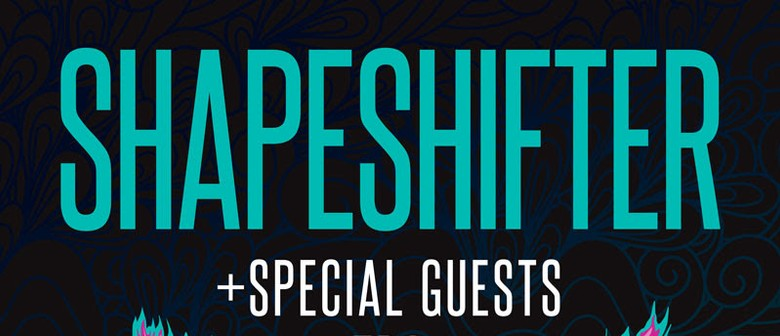 Shapeshifter Announce Headline Dates for New Zealand