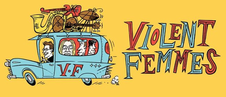 Violent Femmes reschedule New Zealand tour to February 2022