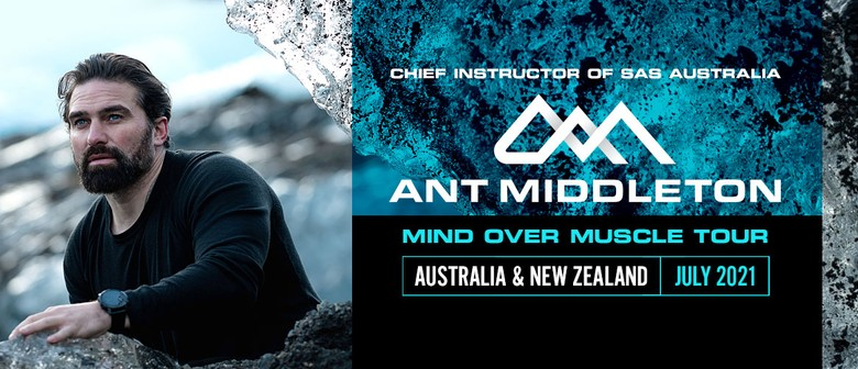 Ant Middleton, Chief Instructor of SAS Australia, announces NZ Mind Over Muscle tour date