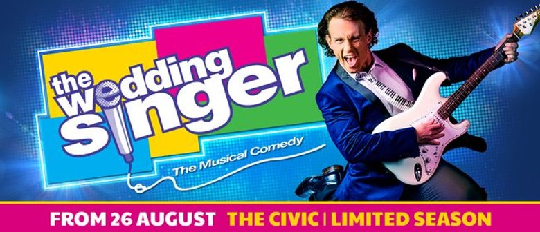 The Wedding Singer smash-hit musical comedy announced for Auckland-only season