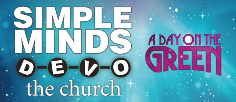 Simple Minds, Devo & The Church 'day on the green'