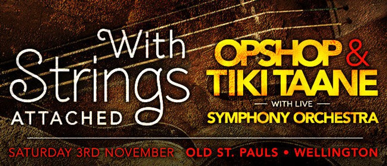 Opshop & Tiki Taane Collaborate With Orchestra For One-Off Wellington Show
