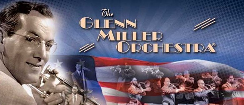 First Time Ever, The Glenn Miller Orchestra Tours NZ