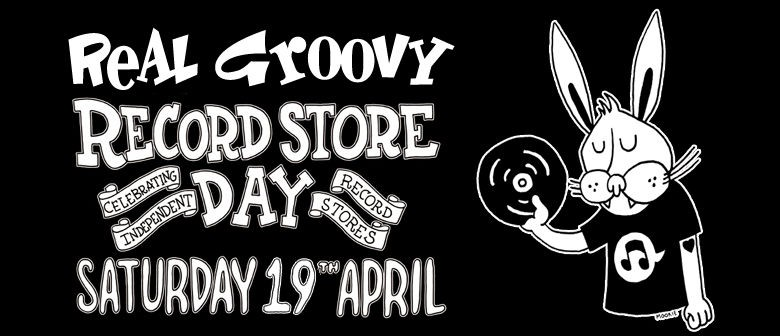 Real Groovy's Record Store Day Lineup
