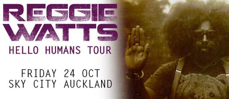 Reggie Watts - Hello Humans Auckland Show