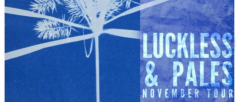 Luckless and Pales Announce New Zealand Tour