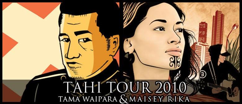 """Tama Waipara & Maisey Rika's """"Tahi Tour"""""""