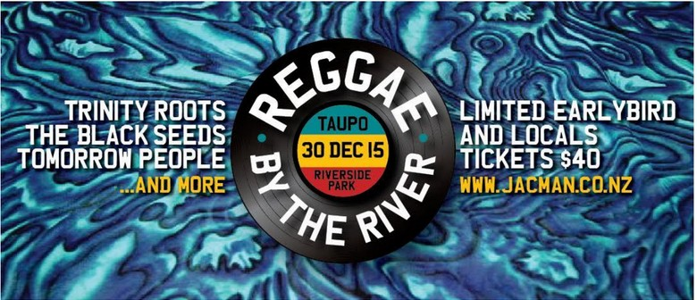Reggae By The River Second Line Up