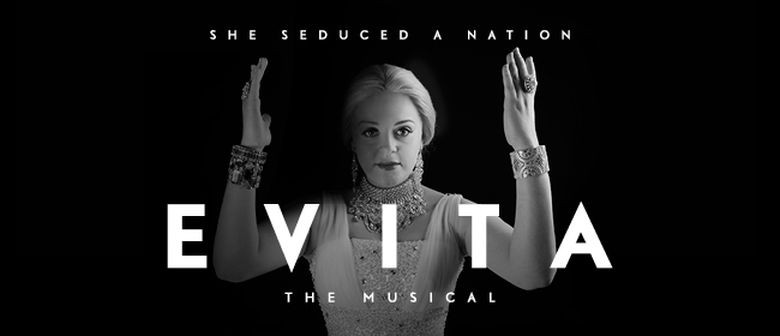 Evita - The Glamorous Argentinian First Lady Story In Auckland