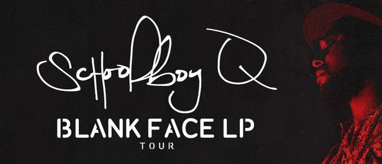 Schoolboy Q - Returns To Auckland With The Blank Face World Tour