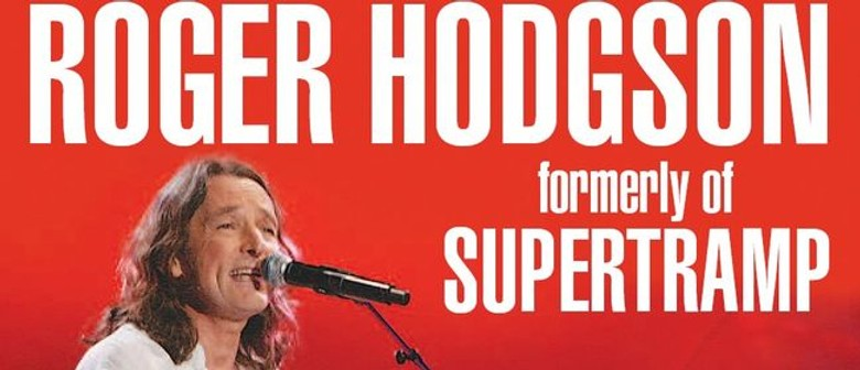 "Roger Hodgson ""Voice Of Supertramp"" to Tour New Zealand"