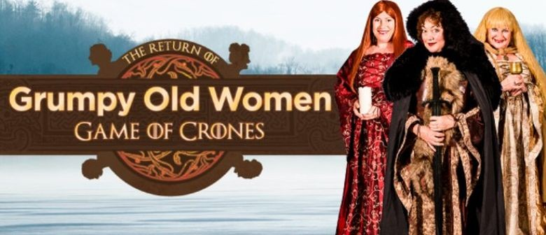 Grumpy Old Women Are Back With Game of Crones