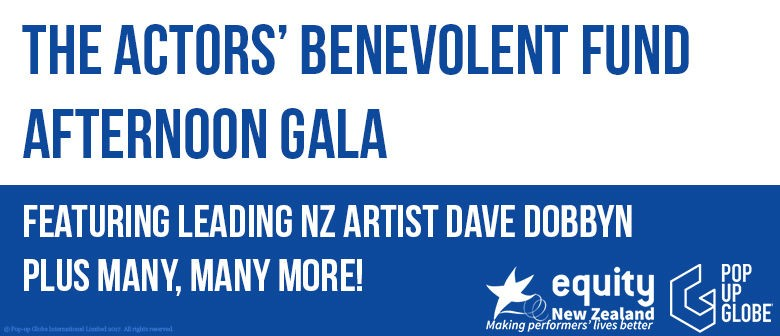 Pop-Up Globe Special Event Featuring Dave Dobbyn, Lucy Lawless, Shona Laing and More!