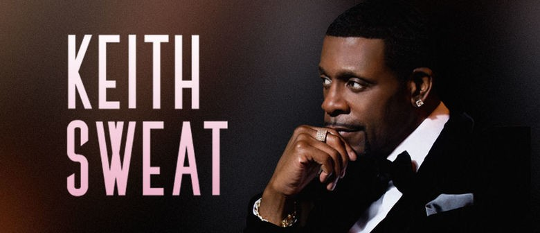 Keith Sweat Goes to New Zealand for the First Time this July