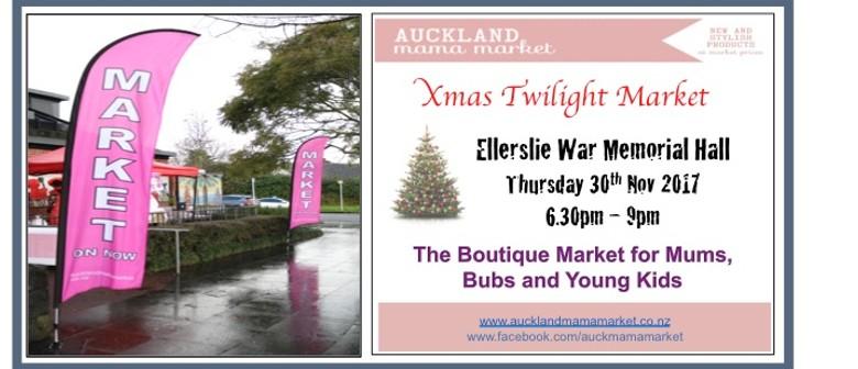 Xmas Twilight Market - Auckland Mama Markets
