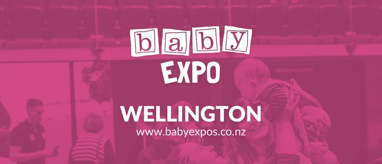 Wellington Baby Expo