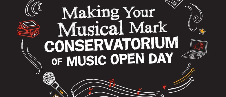 Making Your Musical Mark - Conservatorium of Music Open Day