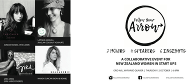 Follow Your Arrow - A Collaborative Event for NZ Women