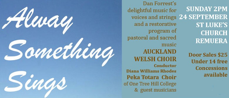 Auckland Welsh Choir - Alway Something Sings