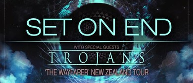 Set On End, Trojans and Guests