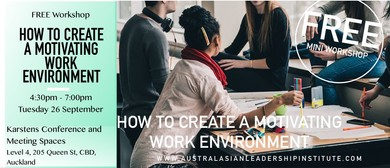 Free Workshop: How to Create a Motivating Work Environment