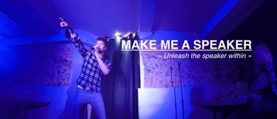 Make Me A Speaker