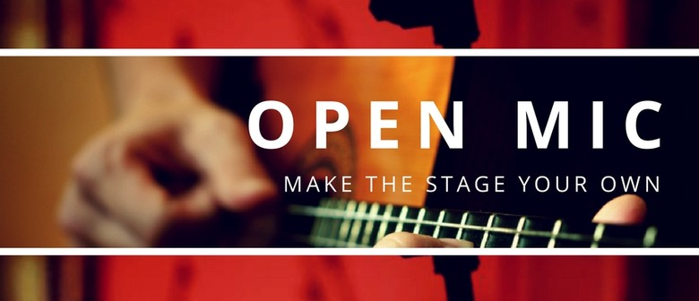 Open Mic - Your Opportunity to Make the Stage Your Own