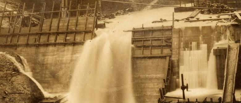 Huia Dam 1925 - 1929