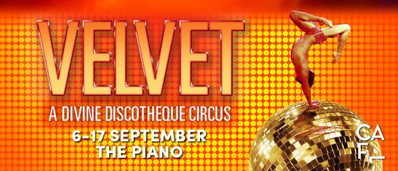Christchurch Arts Fest - Velvet: A Divine Discotheque Circus
