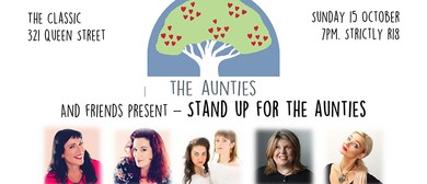 Stand-Up for the Aunties: SOLD OUT