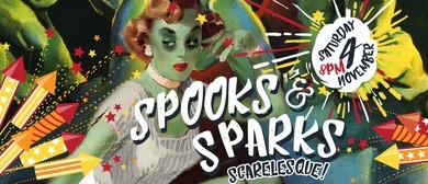 Spooks & Sparks: Scarelesque: CANCELLED