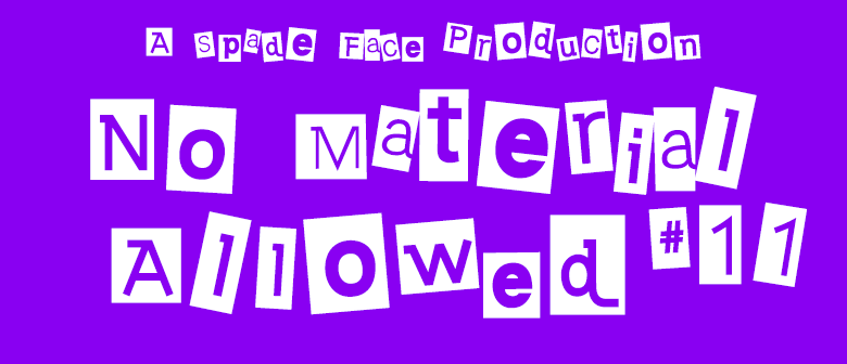 No Material Allowed #11