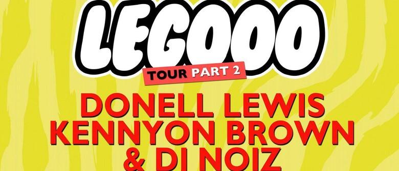 Donell Lewis, Kennyon Brown, DJ Noiz - Legooo Tour