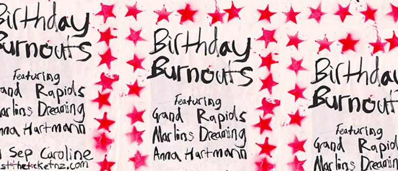 Birthday Burnouts