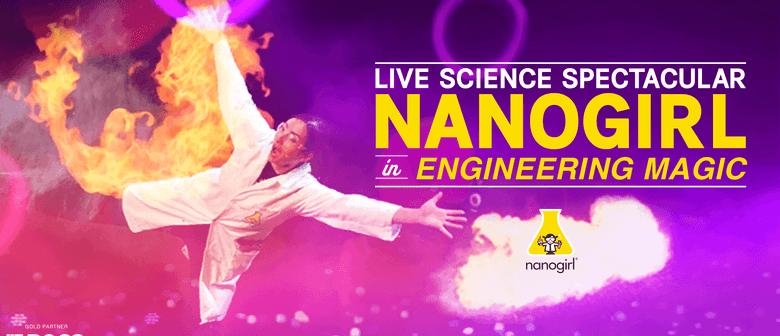 Nanogirl Live! In Engineering Magic