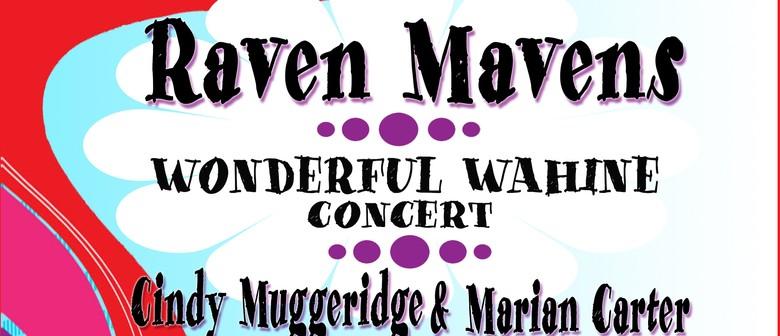 Raven Mavens Wonderful Wahine Show