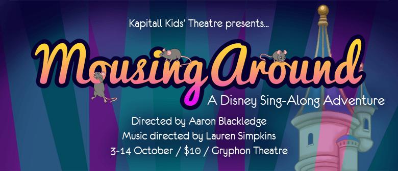 Mousing Around: A Disney Singalong Adventure