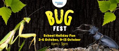 Bug Fest School Holiday Fun