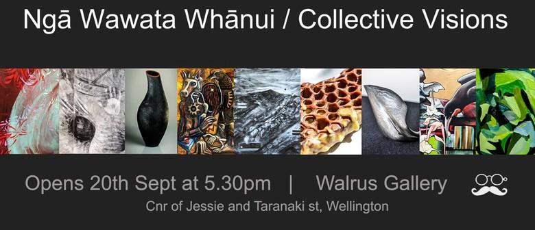 Ngā Wawata Whānui - Collective Visions