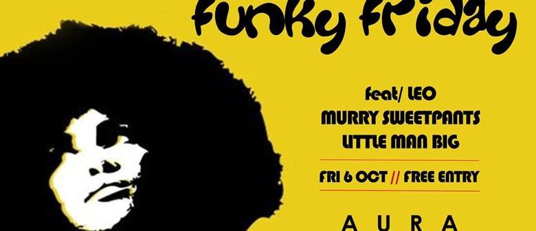 Funky Fridays Ft. Leo, Murry Sweetpants, Little Man Big