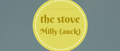 The Stove & Milly - Arts Festival South Taranaki 2017