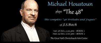 Michael Houstoun plays The 48 - Book 2