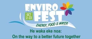 EnviroFest 2017: Te Pūngao, Te Kai me Te Wai