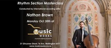 Nathan Brown Rhythm Section Masterclass