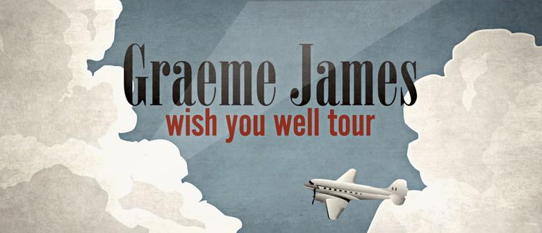 Graeme James Wish You Well Tour