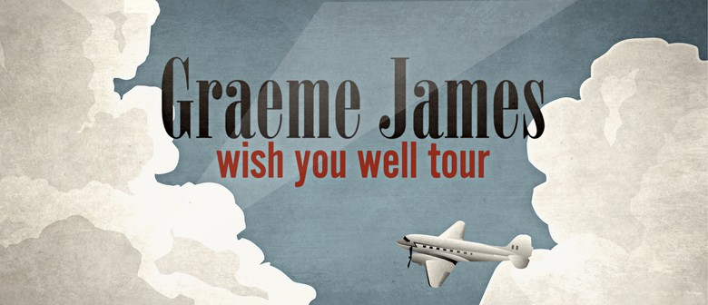 Graeme James Wish You Well Tour
