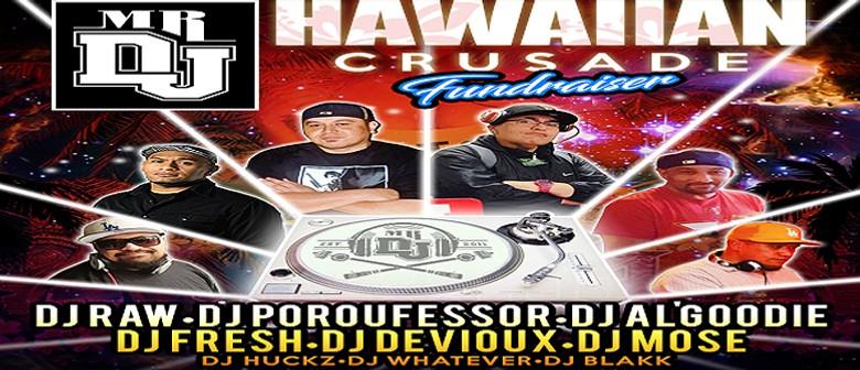 Mr DJ Hawaiian Crusade Fundraiser