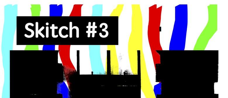 Skitch #3 - Normal Friends