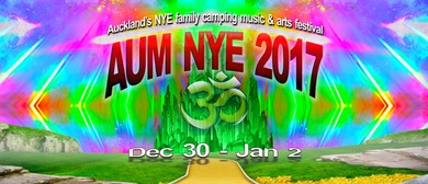 AUM NYE 2017 - Auckland's New Years Eve Family Camping