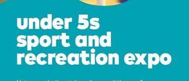 Under 5s Sport and Recreation Expo